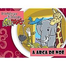 A Arca de Noé (Histórias Bíblicas Mig&Meg Livro 37) (Portuguese Edition)