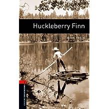 Huckleberry Finn Level 2 Oxford Bookworms Library: 700 Headwords