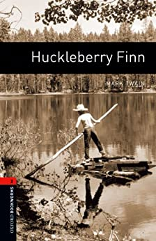 Huckleberry Finn Level 2 Oxford Bookworms Library: 700 Headwords de [Twain, Mark]