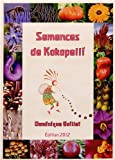 Semences de Kokopelli 2012