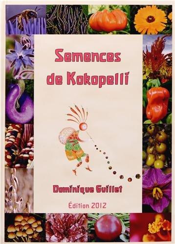 Semences de Kokopelli 2012