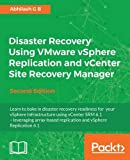 Disaster Recovery Using VMware vSphere Replication and vCenter Site Recovery Manager -