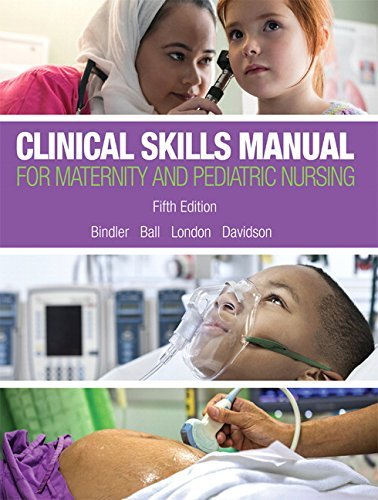 Clinical Skills Manual for Maternity and Pediatric Nursing by Ruth C. Bindler (2016-03-17)