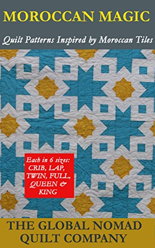 moroccan-magic-quilt-patterns-inspired-by-moroccan-tiles-english-edition