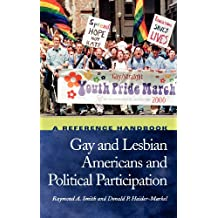 Gay and Lesbian Americans and Political Participation: A Reference Handbook (Political Participation in America)