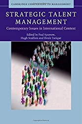 Strategic Talent Management: Contemporary Issues in International Context