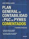 Plan General de Contabilidad y PGC de PYMES comentados (FINANZAS Y CONTABILIDAD)