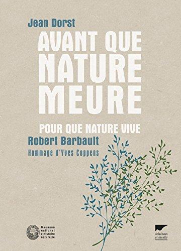 Avant que nature meure Pour que nature vive... par Jean Dorst