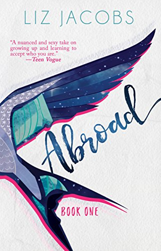 Abroad: Book One (The Hellum and Neal Series in LGBTQIA+ ...