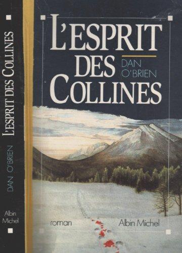 L'Esprit des collines par Dan O'Brien