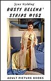 Busty Helena Strips #152 (English Edition)