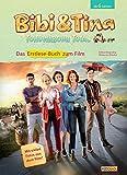 Bibi & Tina - Tohuwabohu total: Erstlese-Buch zum Film: Mit vielen Fotos aus dem Film! - Bettina Börgerding, Wenka von Mikulicz