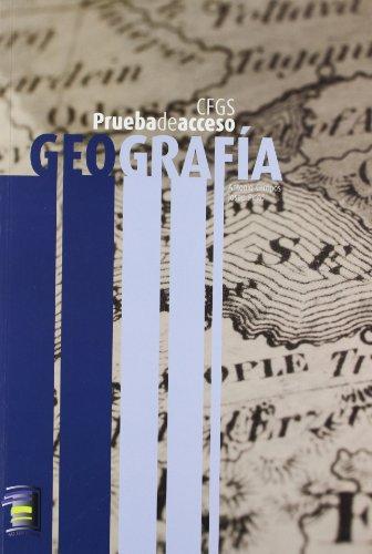 Geografía. Prueba De Acceso A CFGS por Antonio Campos