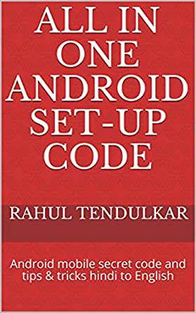 All in one Android set-up code: Android mobile secret code