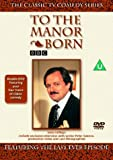 To the Manor Born - Featuring the Last Ever Episode [1979] [DVD]