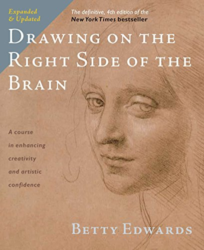 Drawing on the Right Side of the Brain di Betty Edwards