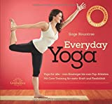 Everyday Yoga: Programme für zu Hause für mehr Fitness, Kraft und Erholung