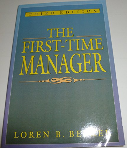 The First-time Manager by Loren B. Belker (7-Jan-1993) Paperback