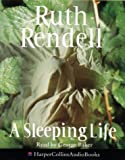 Cover of: A Sleeping Life [abridged Edition] | Ruth Rendell
