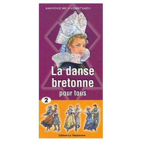 La danse bretonne pour tous : Tome 2