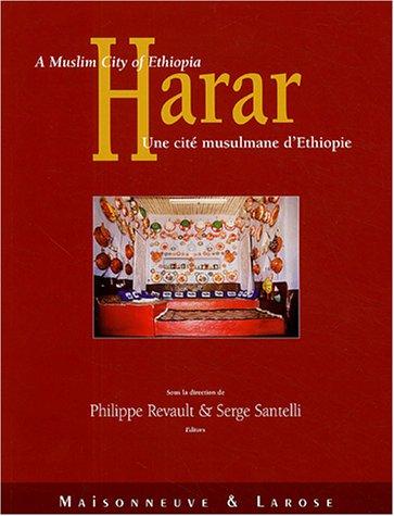Harar : Une cité musulmane d'Ethiopie