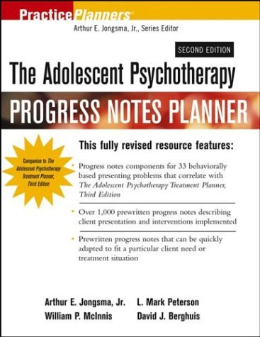 The Adolescent Psychotherapy Progress Notes Planner (PracticePlanners) by Arthur E. Jongsma (2003-09-29)