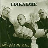 Loikaemie: Wir Sind die Skins (Audio CD)