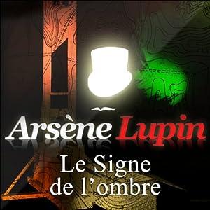 Le Signe de l'ombre (Arsène Lupin 16)