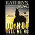 DO NOT TELL ME NO (Intrepid Women Book 1)