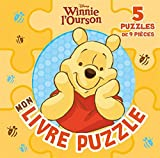 Winnie l'ousron, mon livre puzzle : 5 puzzles de 9 pièces