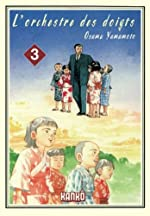 L'orchestre des doigts, Tome 3 de Osamu Yamamoto