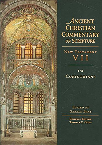 [(1-2 Corinthians)] [Edited by Gerald Bray] published on (July, 2012)