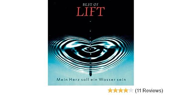 Mein Herz Soll Ein Wasser Sein Von Lift Bei Amazon Music Amazonde