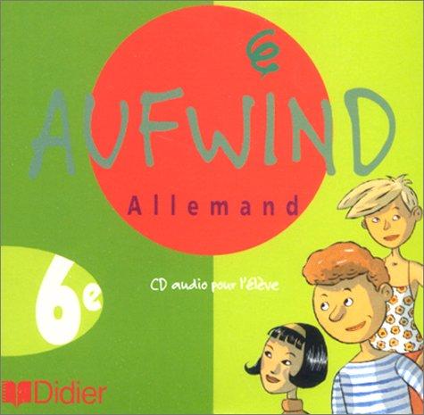 Aufwind : 6ème, pour l'élève (CD audio)
