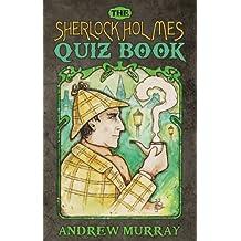 The Sherlock Holmes Quizbook