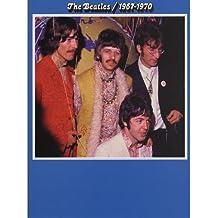 The Beatles: 1967-1970. Partituras para Piano, Voz y Guitarra(Pentagramas )