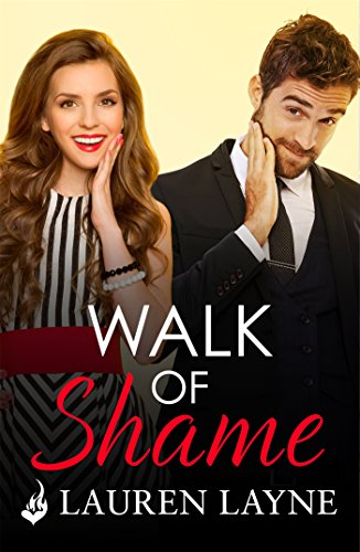 Walk of Shame: Love Unexpectedly 4 by [Layne, Lauren]