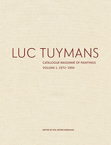 Luc Tuymans: Catalogue Raisonné of Paintings: 1972-1994 par  Eva Meyer-Hermann