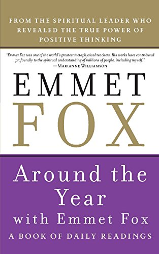 Around the Year with Emmet Fox: A Book of Daily Readings por Emmet Fox