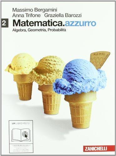 Matematica.azzurro. Per le Scuole superiori. Con e-book. Con espansione online: 2