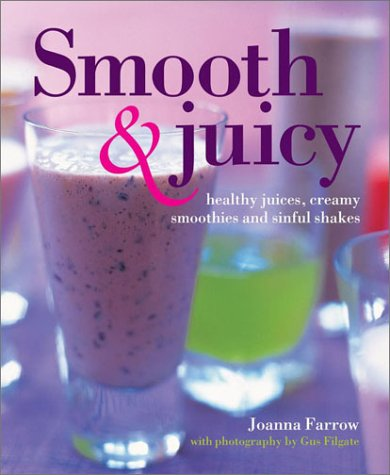 smooth-and-juicy-healthy-juices-creamy-smoothies-and-sinful-shakes
