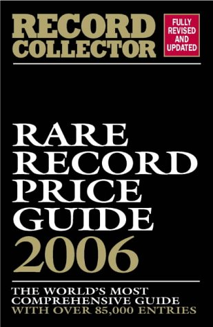 Rare Record Price Guide 2006 (Record Collector Magazine)
