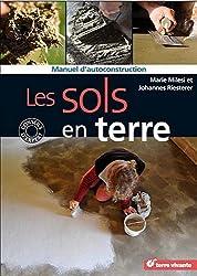 Les sols en terre : Manuel d'autoconstruction