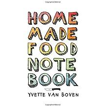 Home Made Food Notebook by Yvette van Boven (2016-01-12)