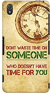 Kasemantra Dont Waste Time Case For Sony Xperia Z3