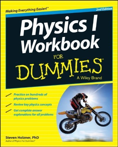 Physics I Workbook For Dummies 2nd edition by Holzner, Steven (2014) Paperback