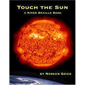 Touch the Sun: A NASA Braille Book