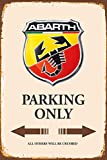 Abarth Parking only park schild tin sign schild aus blech garage