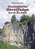 Geologische Streifzüge durch die Eifel: Gesteine prägen Landschaft und Kultur -