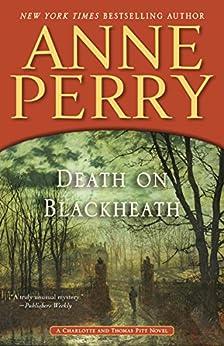 Death on Blackheath: A Charlotte and Thomas Pitt Novel (Charlotte and Thomas Pitt Series)